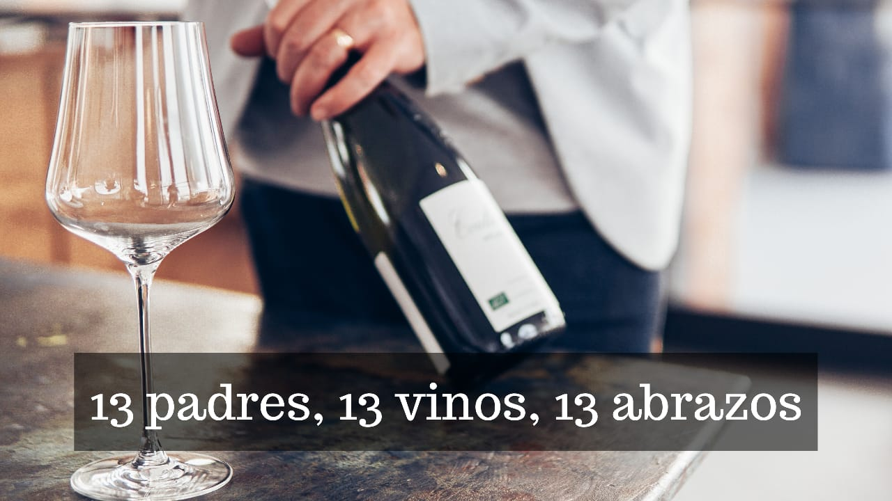 13 padres 13 vinos 13 abrazos