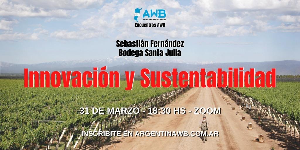 Innovacion y Sustentabilidad con Bodega Santa Julia